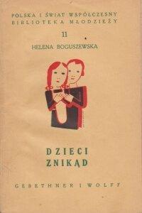 Boguszewska Helena Dzieci znikad   Antykwariat Szarlatan Wroclaw