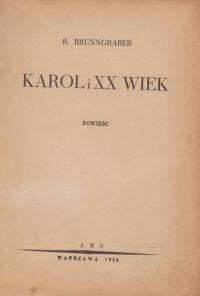 Brunngraber R. Karol i XX wiek Antykwariat Szarlatan Wroclaw