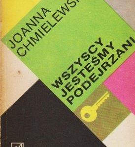 Znalezione obrazy dla zapytania Chmielewska Joanna : Wszyscy jesteśmy podejrzani 1988