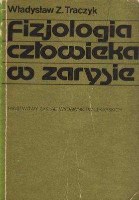 Znalezione obrazy dla zapytania Władysław Z. Traczyk Fizjologia człowieka w zarysie