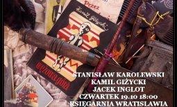 Serdecznie zapraszam na dzisiejsze spotkanie – Stanisław Karolewski – Jacek Inglot – Kamil Giżycki